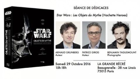 D�dicace de Star Wars Les Objets du Mythe
