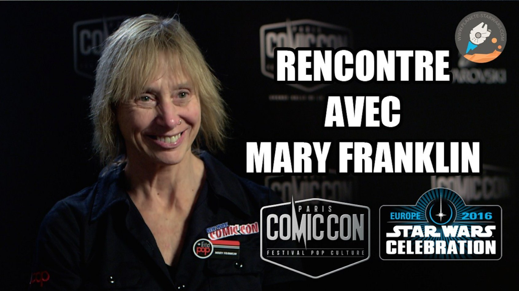 Interview de Mary Franklin, organisatrice des Star Wars Celebration !