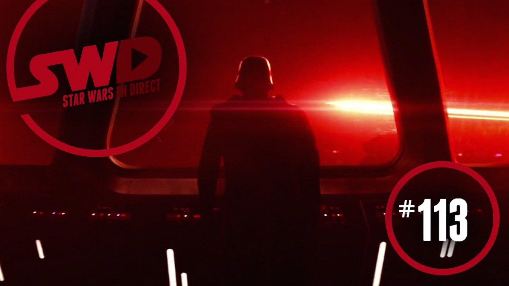 Star Wars en direct 113 est en ligne !