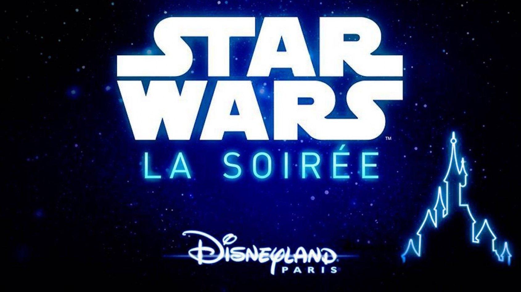 Soirée Star Wars à Disneyland Paris pour le 16 décembre !