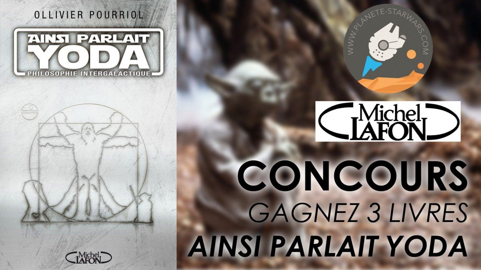 Concours : Gagnez le livre Ainsi Parlait Yoda, aux éditions Michel Lafon