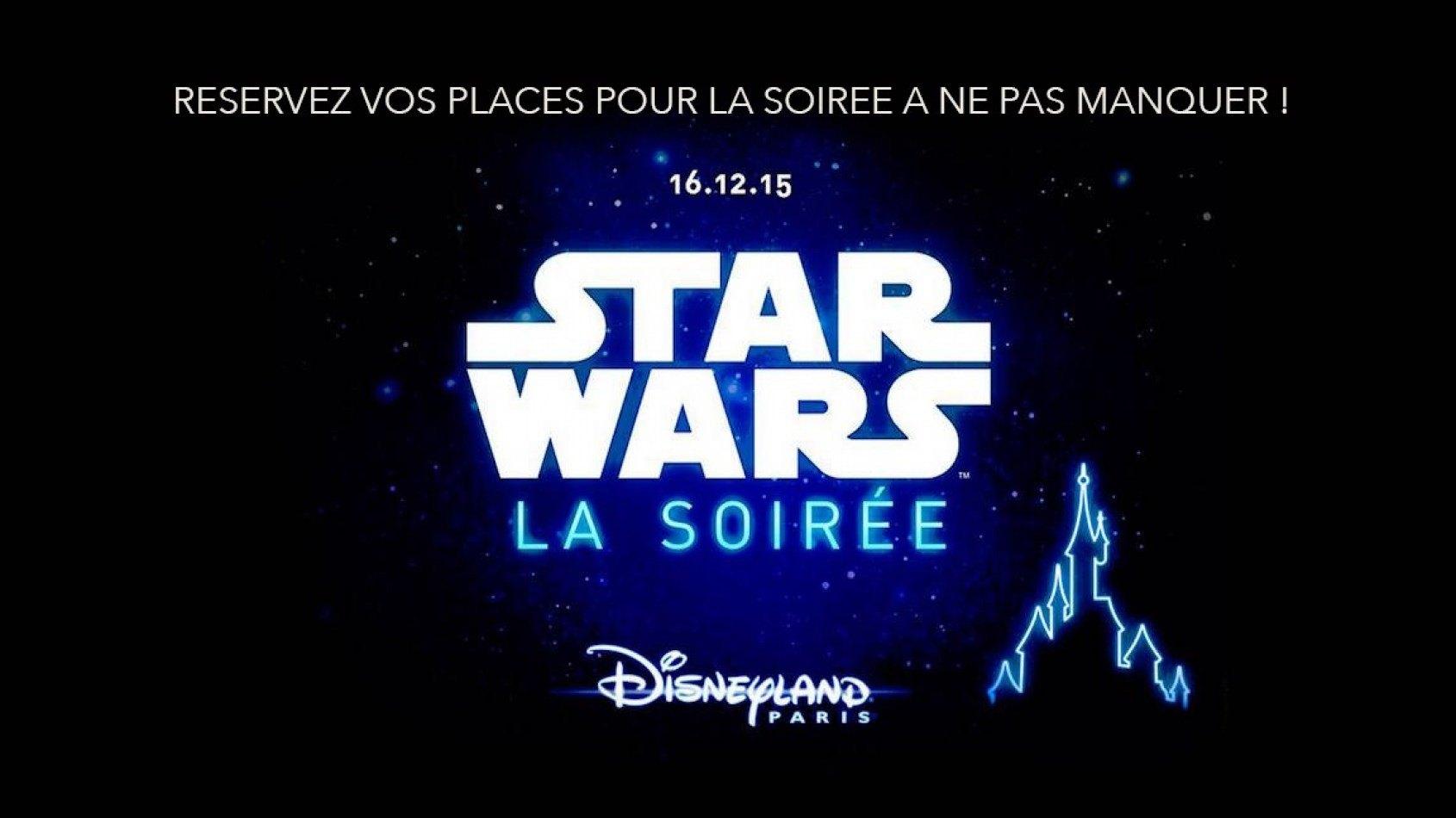 Ouverture des ventes Soirée Star Wars à Disneyland Paris le 16 décembre !