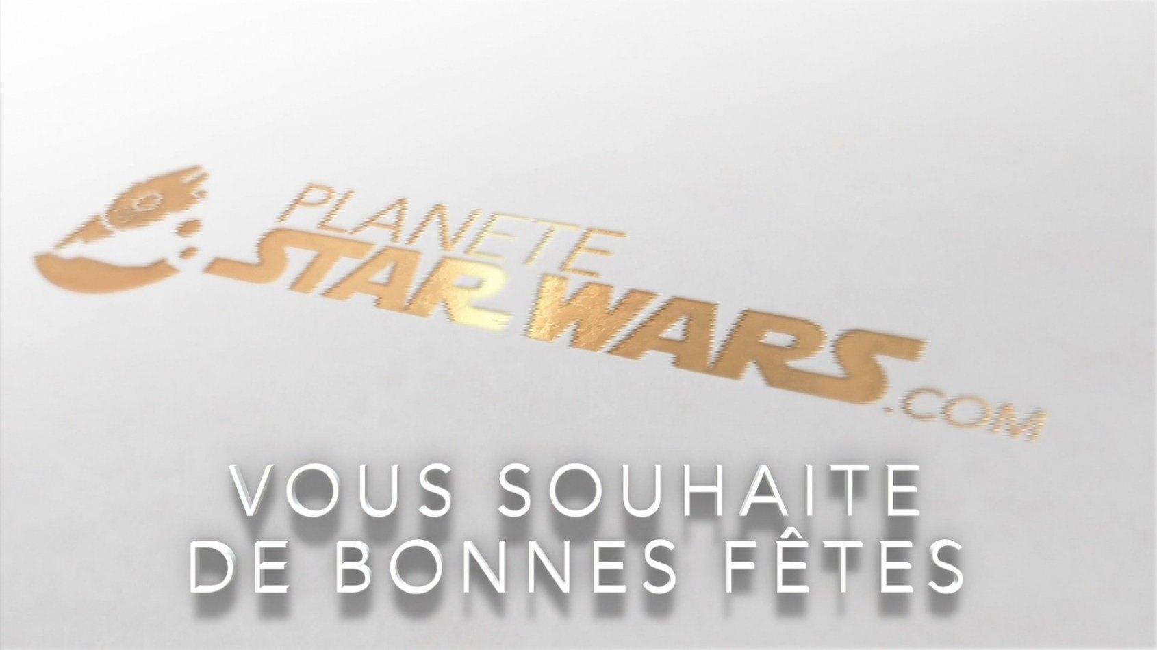 Planète Star Wars vous souhaite de très bonnes fêtes de fin d'année !