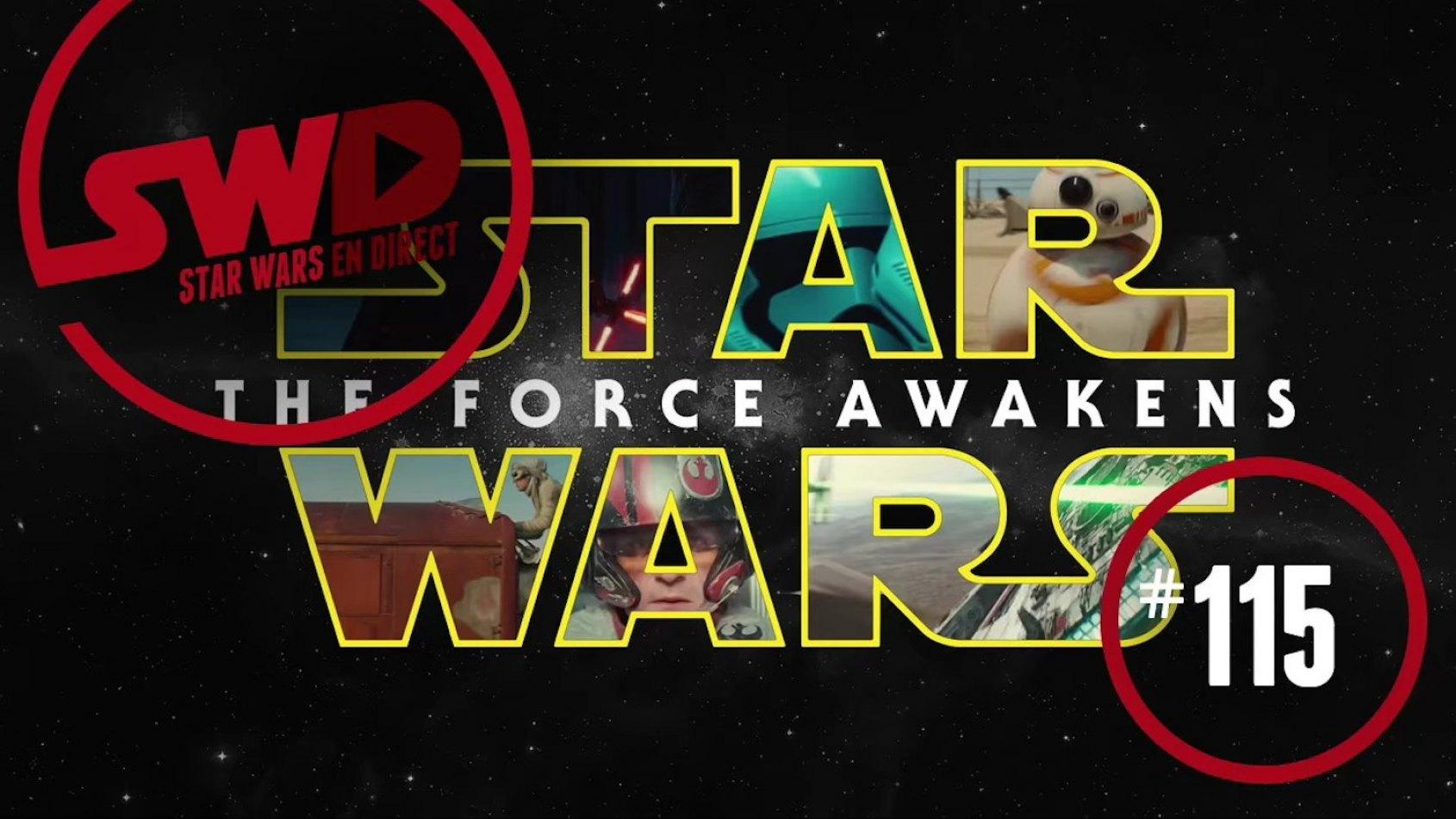 Star Wars en Direct revient sur le Réveil de la Force !
