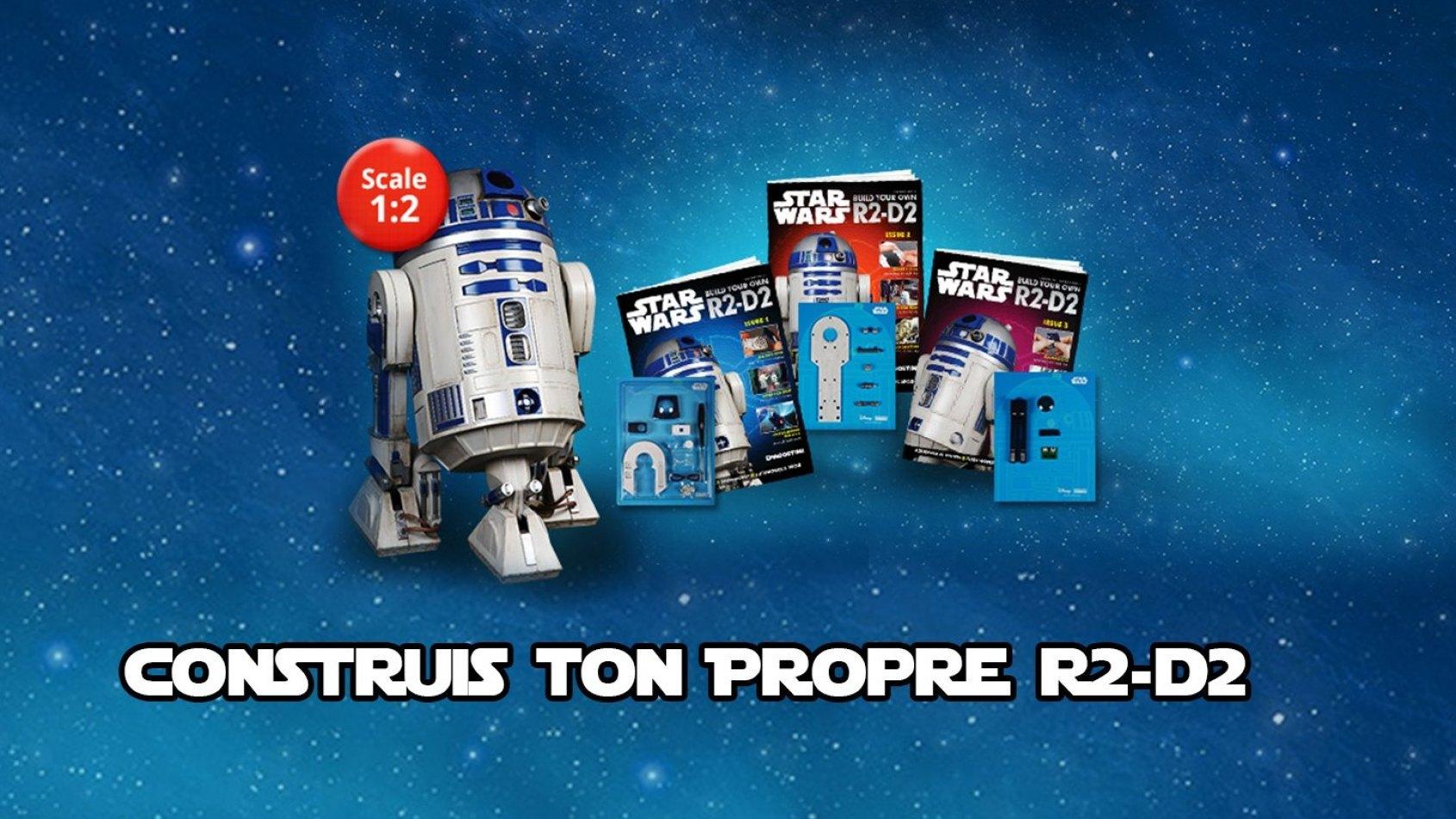 Construis ton propre R2-D2