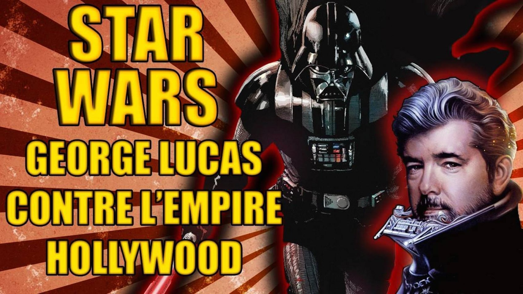 George Lucas contre l'Empire Hollywood