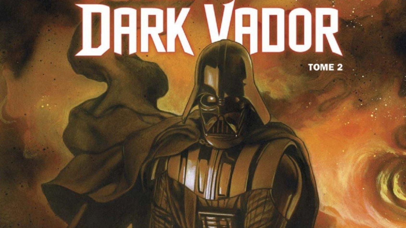 Review : Dark Vador Tome 2 : Ombres et Mensonges