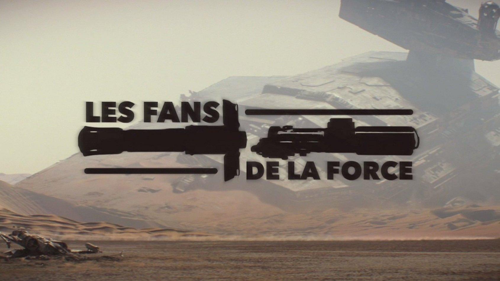 Les Fans de la Force : le Documentaire sur les Fans de Star Wars