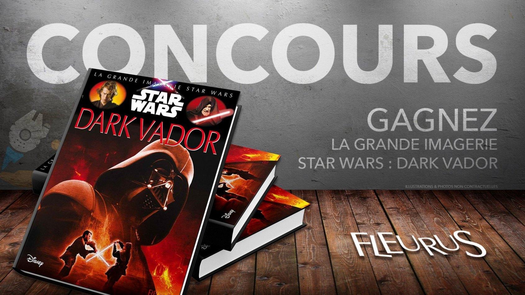 Concours : Gagnez La Grande Imagerie Dark Vador