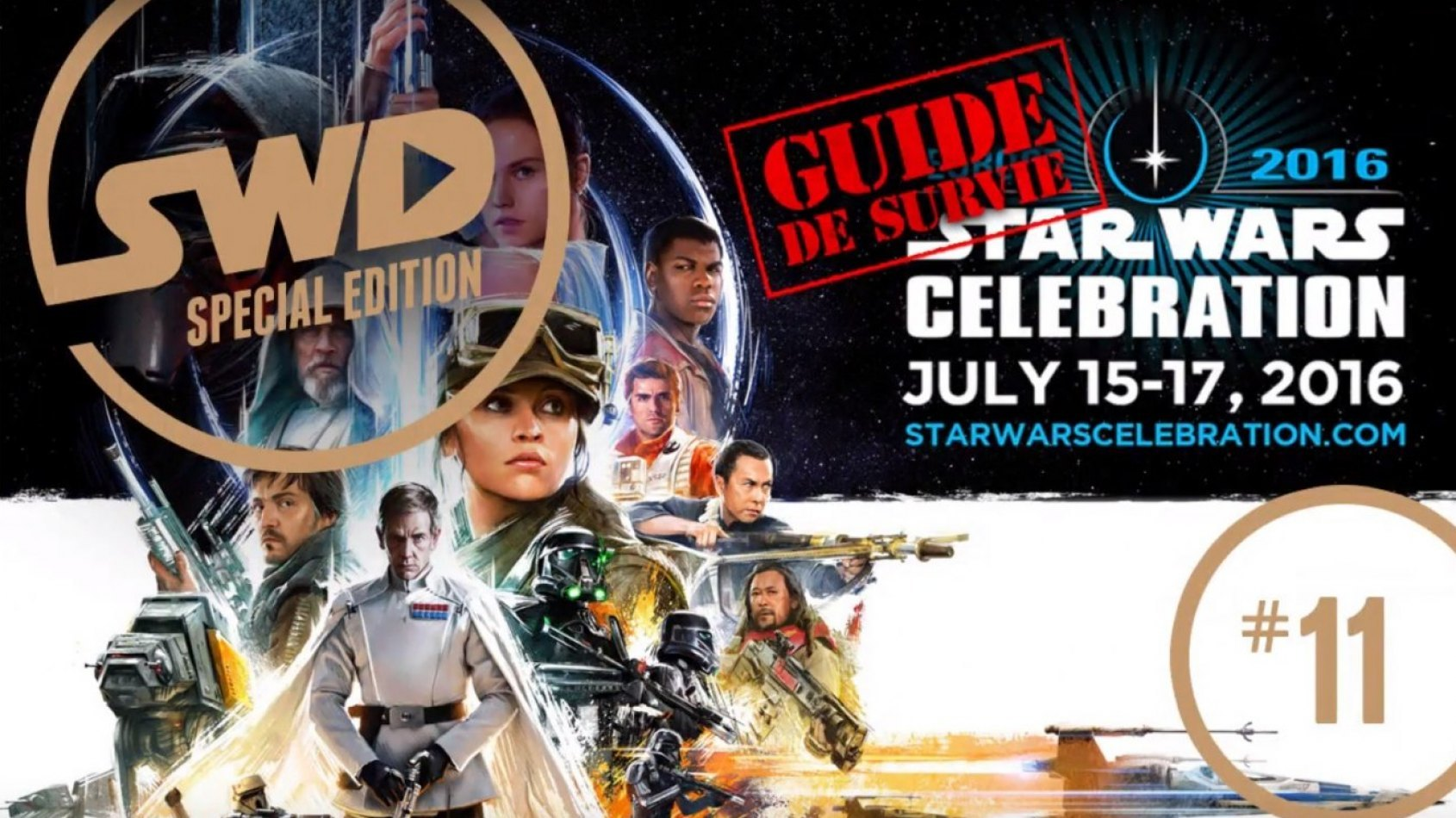 Star Wars Celebration Londres : Le Guide de Survie !