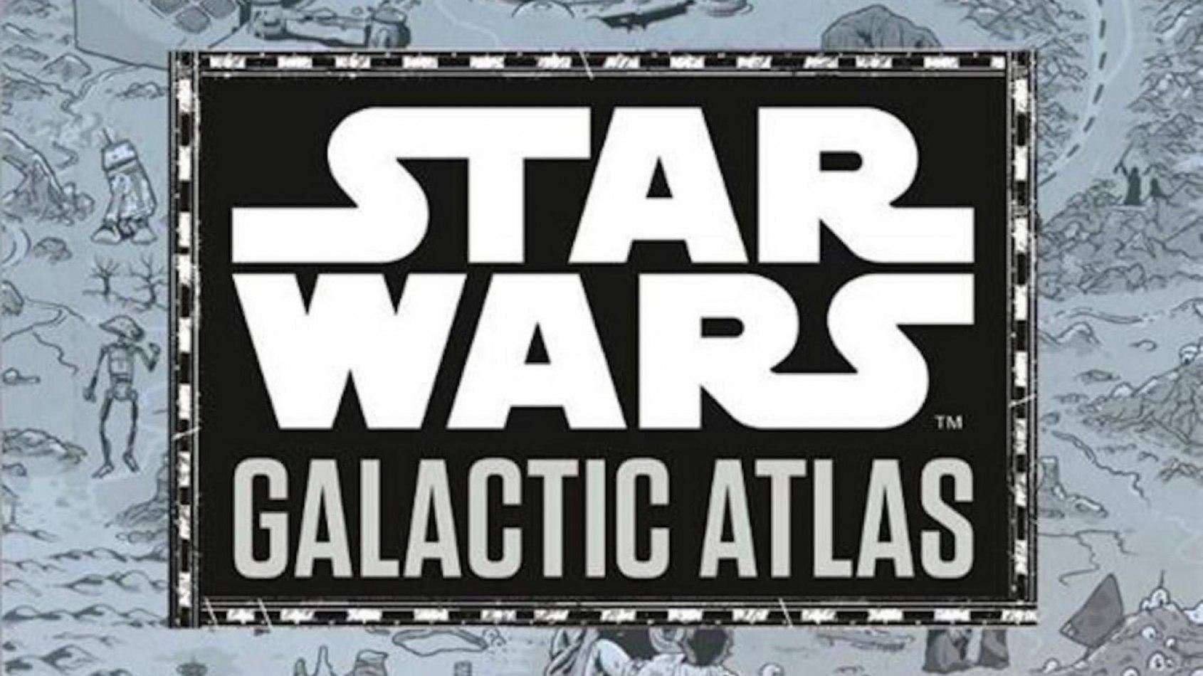 Un nouveau livre: Star Wars Galactic Atlas