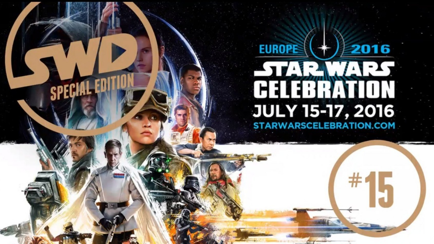 Star Wars en Direct fait le Bilan de Celebration Londres !