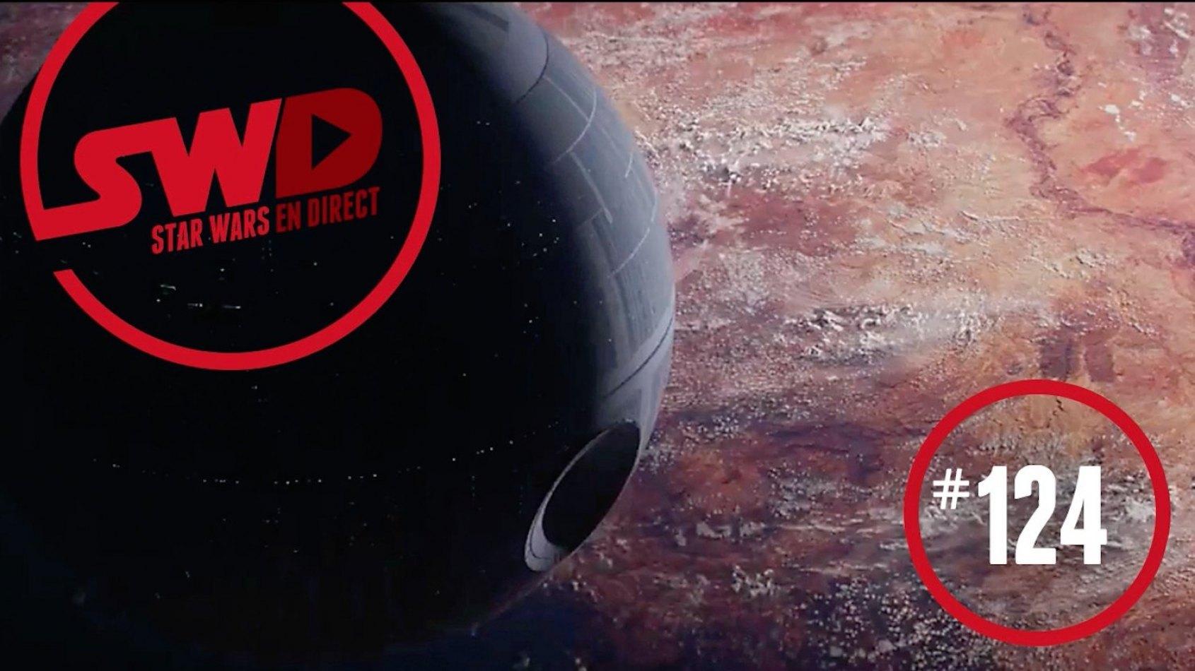 Analyse du trailer de Rogue One avec Star Wars en Direct
