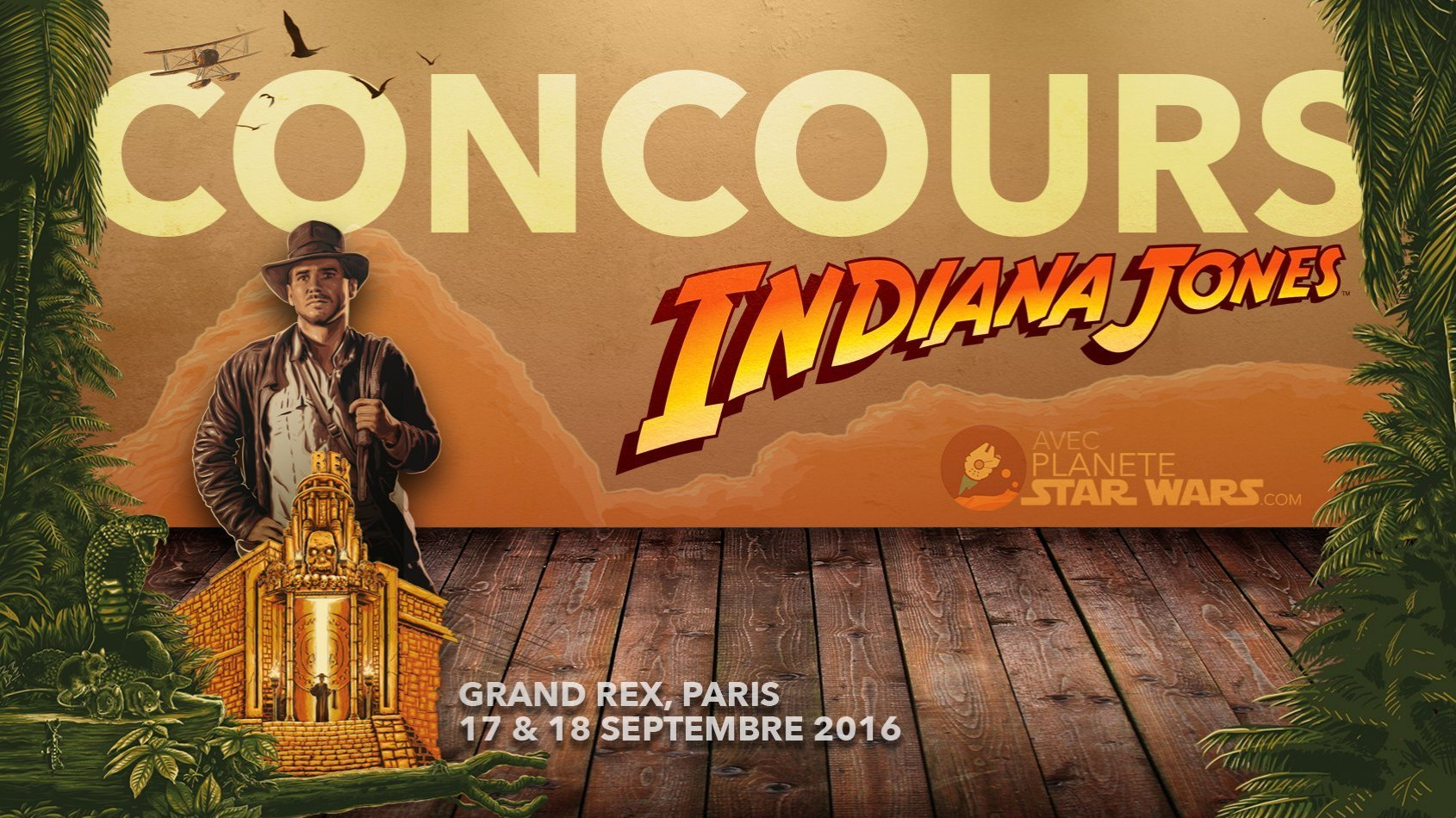 CONCOURS EVENEMENT Indiana Jones au Grand Rex