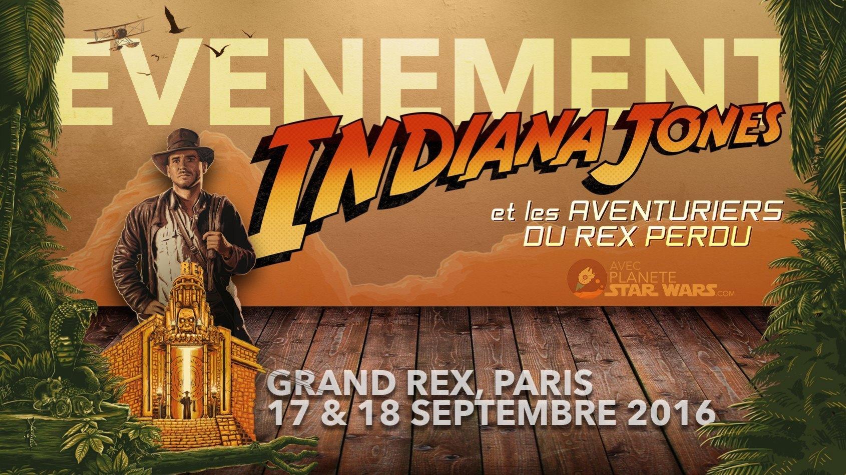 Ev�nement ce week-end : Indiana Jones d�barque au Grand Rex !