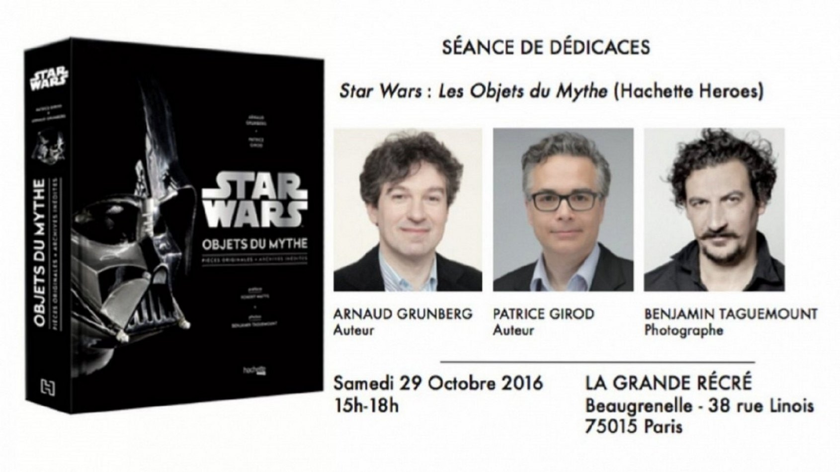 Sortie Planète Star Wars : dédicace de Star Wars les Objets du Mythe