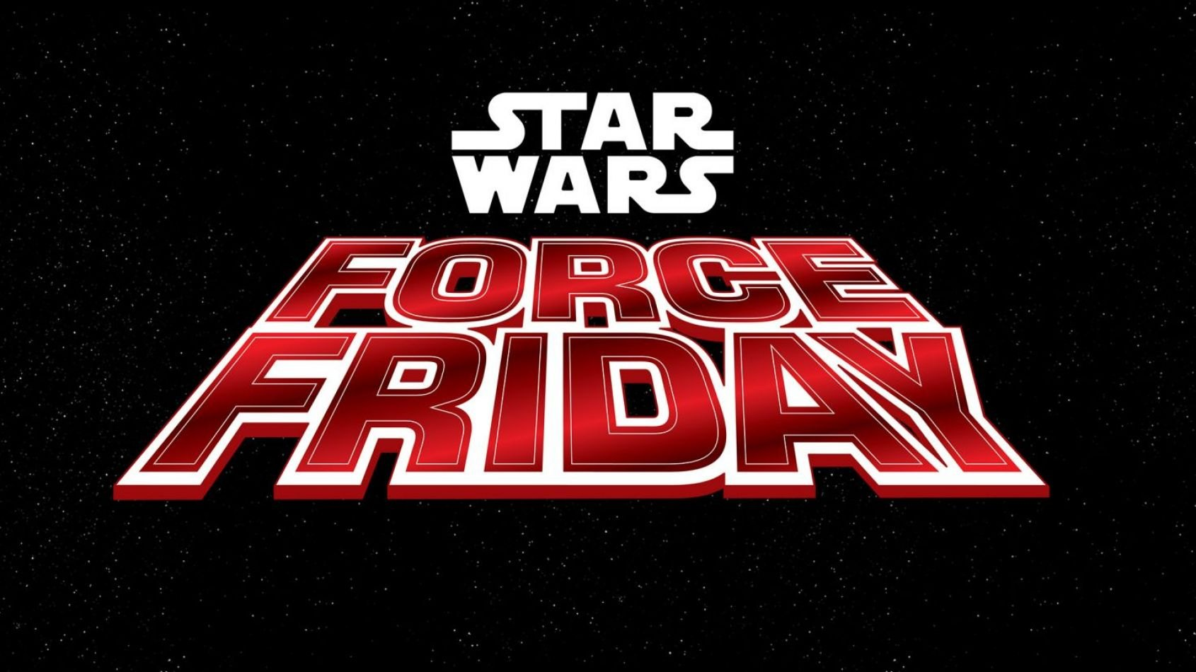 Force Friday 2017 pour The Last Jedi