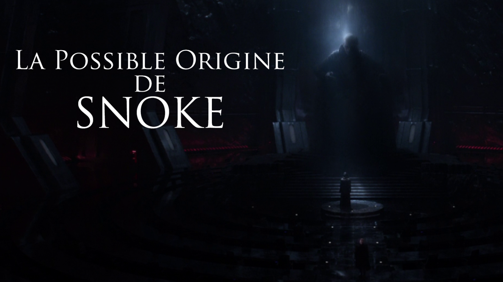 La possible origine de Snoke