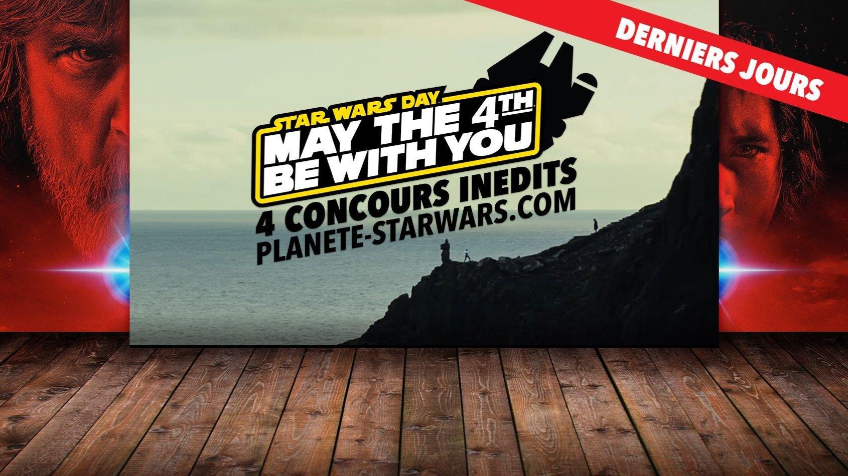 Derniers jours pour les 4 Concours Inédits Star Wars
