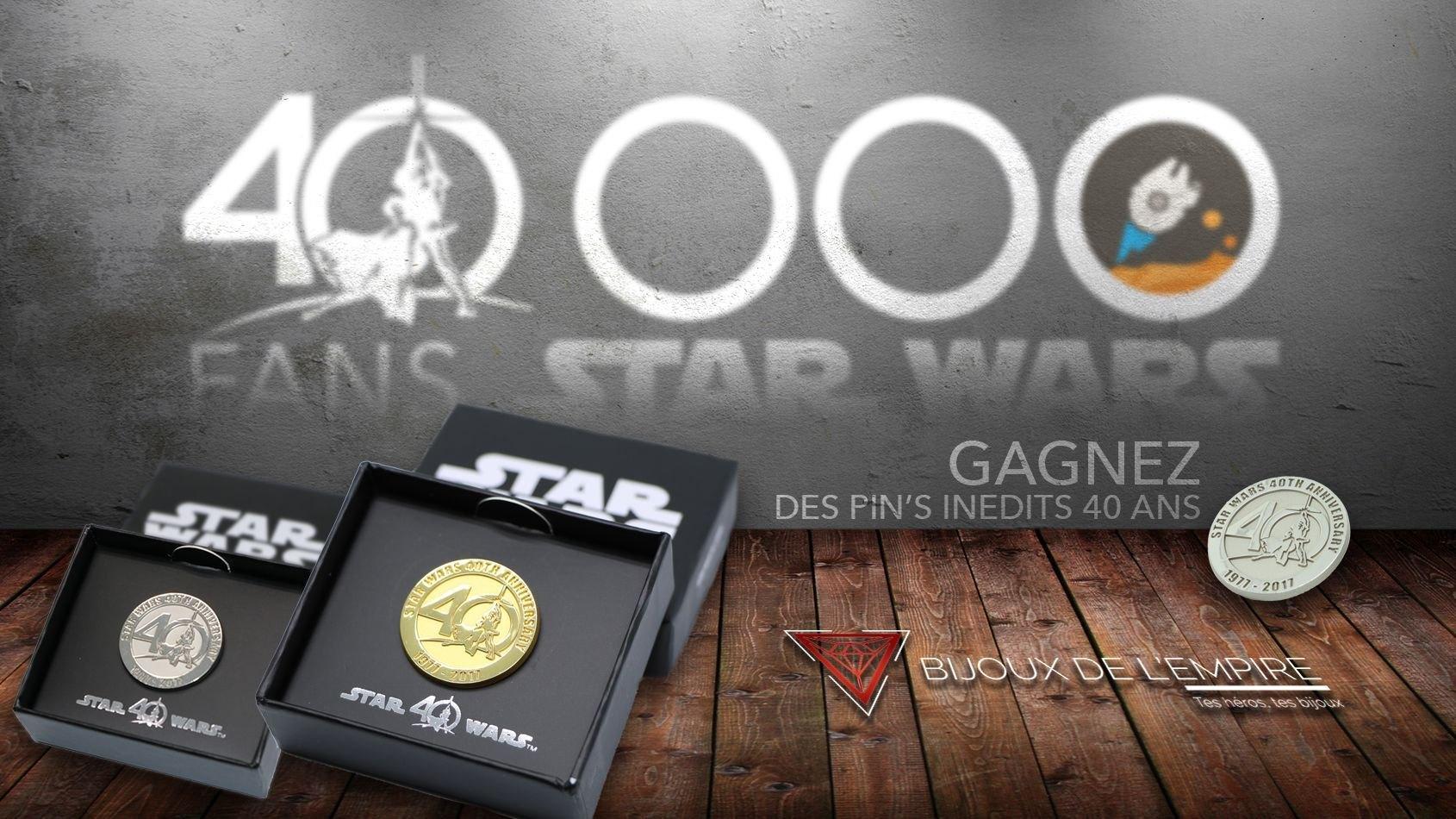 Concours spécial 40 000 fans : gagnez des pin's 40 ans de Star Wars !
