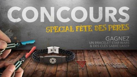 Concours Fête des Pères : gagnez un bracelet et des clés sabre laser !