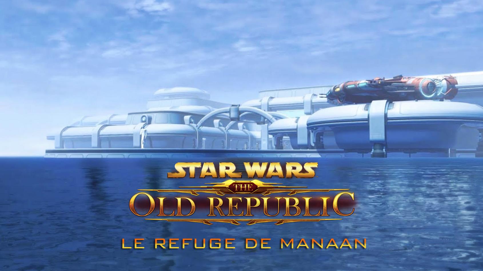 Star Wars The Old Republic: une bande annonce pour le Refuge de Manaan