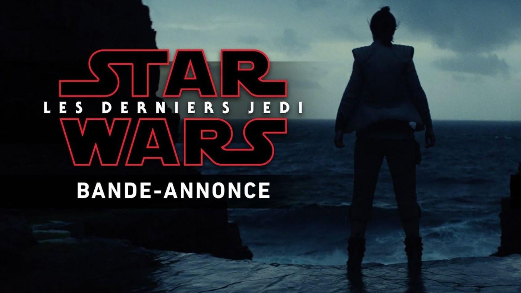 Une date de sortie pour le prochain trailer des Derniers Jedi ?
