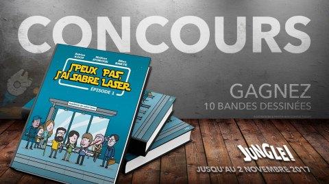 CONCOURS - Gagnez 10 bandes dessinées J'peux pas, j'ai Sabre Laser