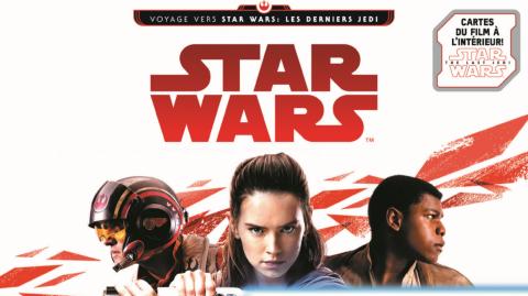 Collection de cartes: Voyage vers Star Wars: Les Derniers Jedi