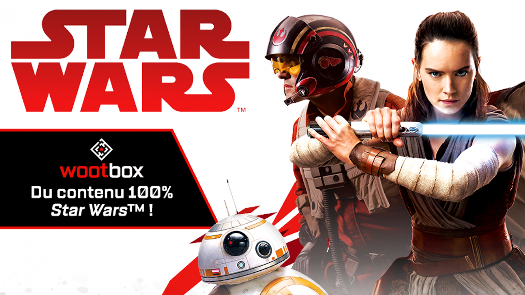 WOOTBOX - un contenu 100% Star Wars & Episode VIII !