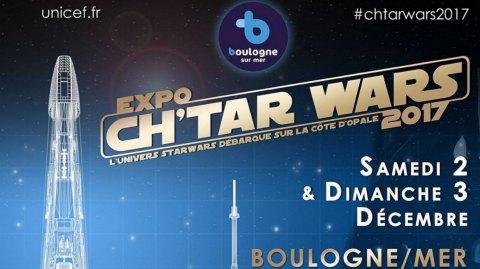 Dans une semaine : l'Expo Ch'tar Wars 2017