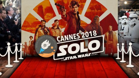 Suivez la montée des marches de Solo à Cannes avec PSW sur place