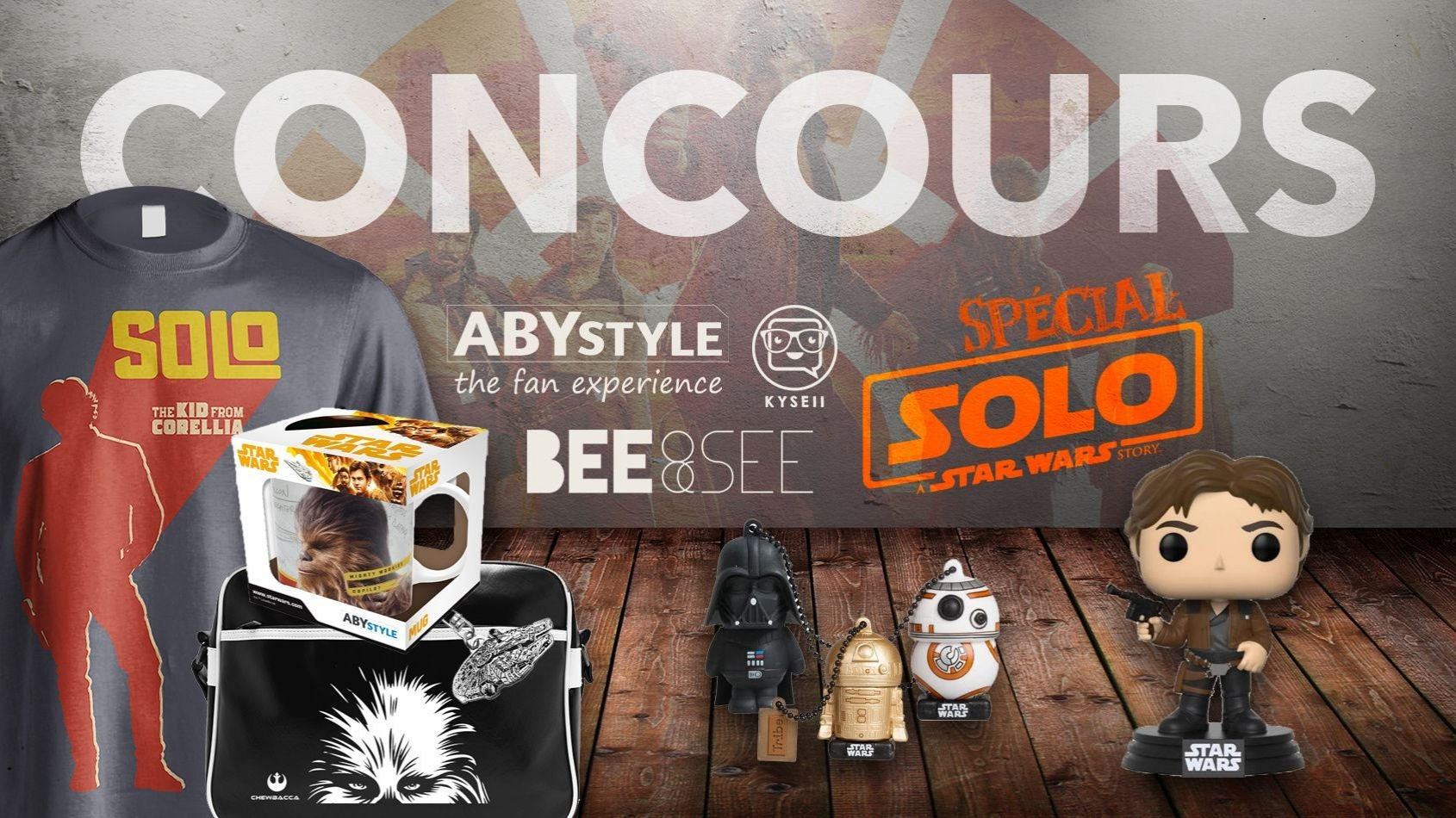 Concours Spécial Star Wars SOLO avec ABYstyle, Bee And See et Kyseii