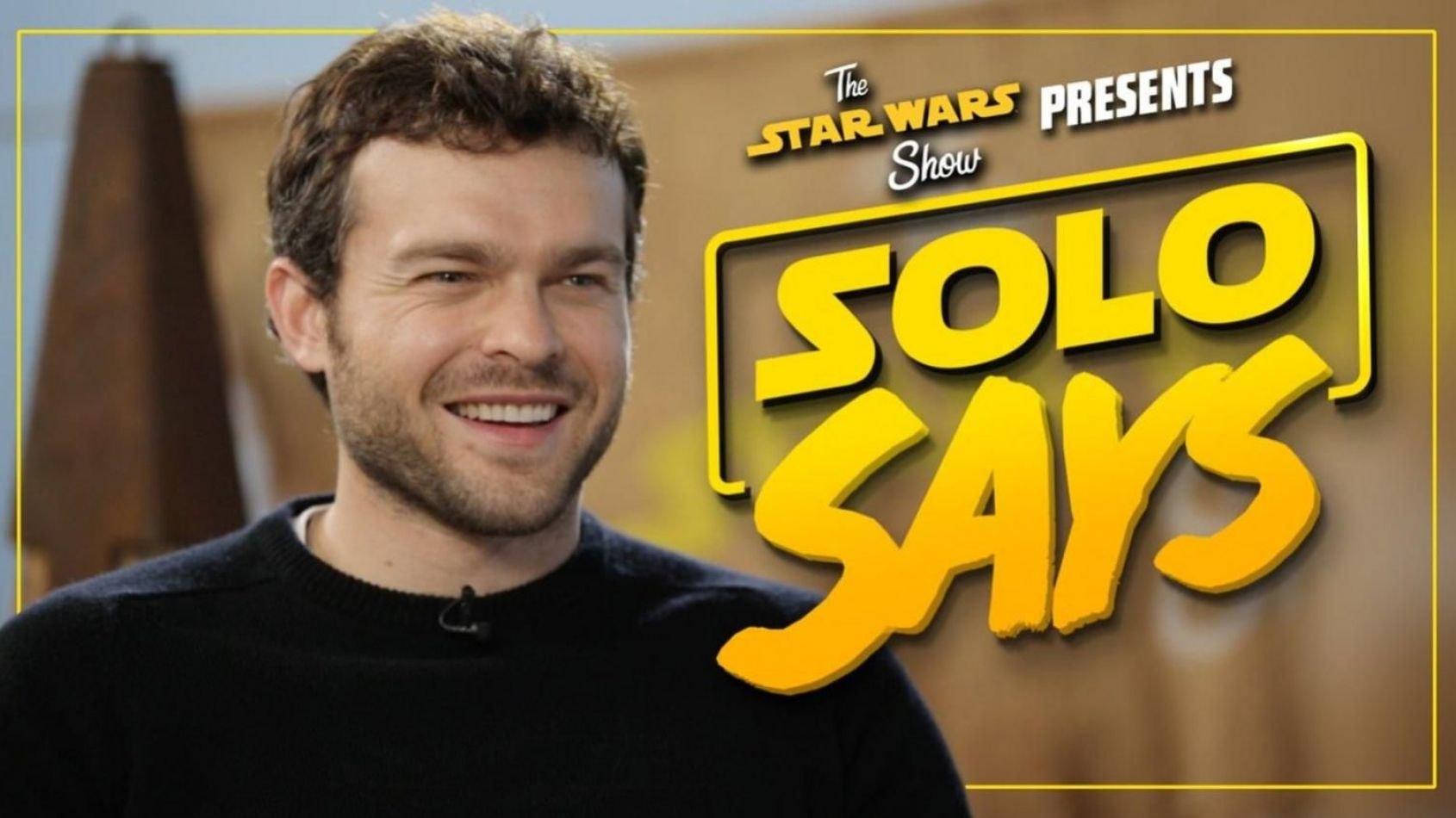 The Star Wars Show: le cast de Solo joue à Solo Says