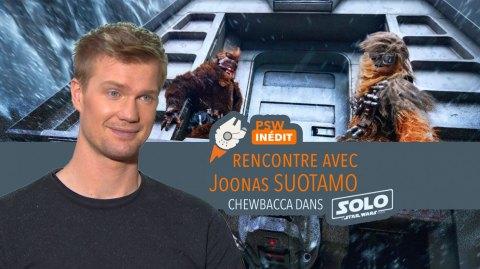 Notre Interview de Joonas Suotamo alias Chewbacca dans Solo !
