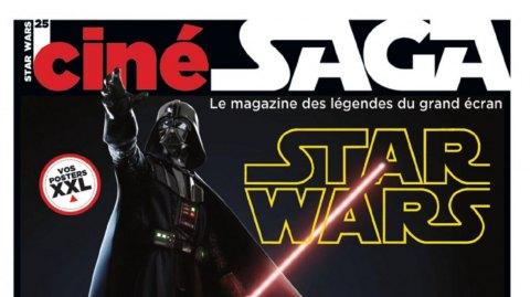 Ciné Saga n°25 - Spécial Côté Obscur, bientôt dans les kiosques