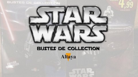 Review des Bustes Star Wars d'Altaya : épisode 10