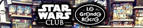 La Grande Récré Star Wars